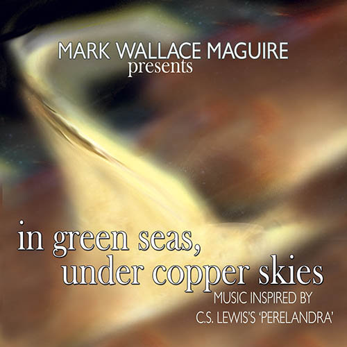 In Green Seas Under Copper Skies Music Inspired By Cs Lewiss