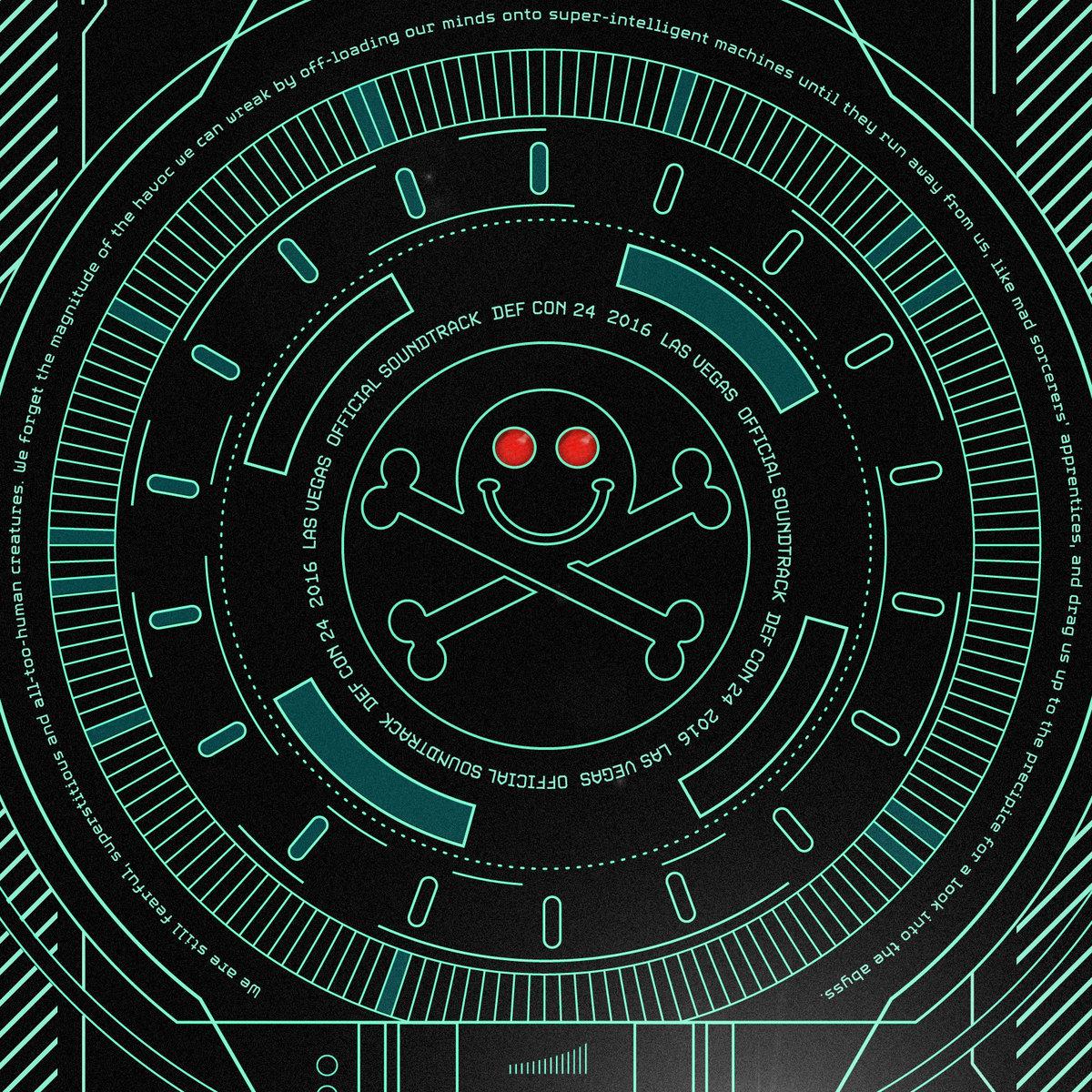 DEF CON 24: The Official Soundtrack | Gravitas Recordings