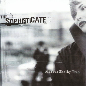 The Sophisticate by Marcus Shelby