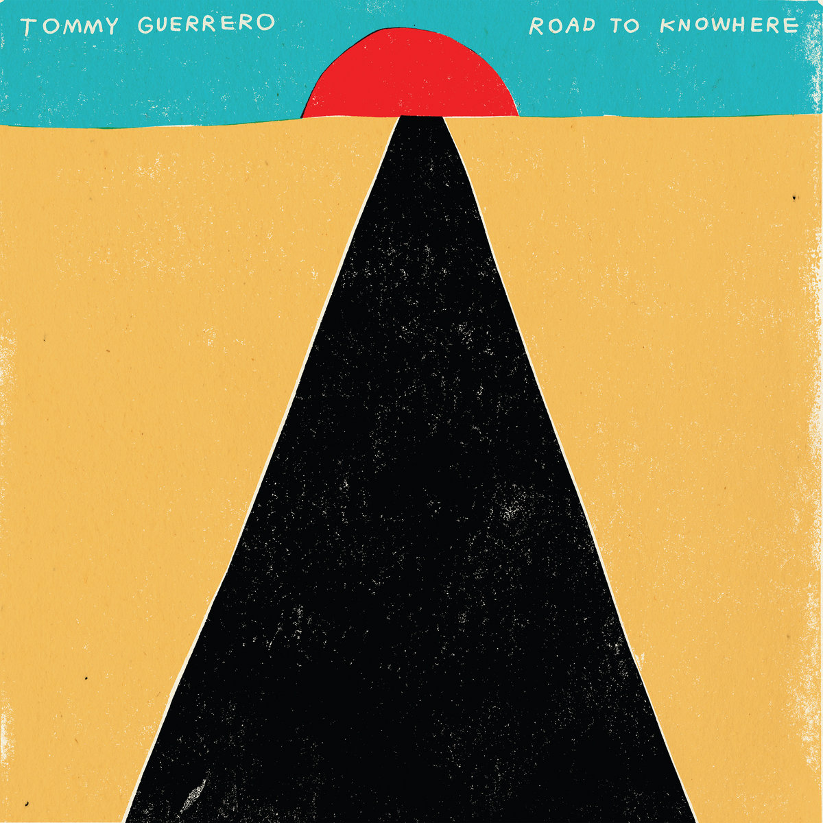 tommy guerrero road to nowhere bandcamp