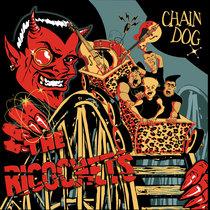 The Ricochets - Chaindog cover art