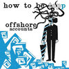 Offshore Accounts Cover Art