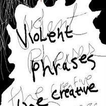 Violent Phrases creative complex act 1 cover art