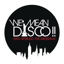 WE MEAN DISCO!! - Heart & Soul (feat Robert Owens) cover art