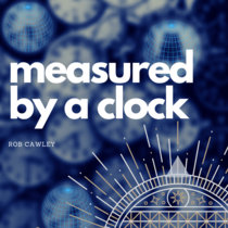 Measured By A Clock cover art