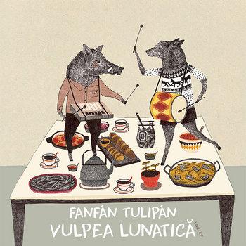 Vulpea Lunatică /// Live EP by Fanfán Tulipán