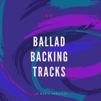 BALLAD BACKING TRACKS by Law