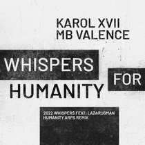 Karol XVII & MB Valence - Whispers for Humanity EP cover art