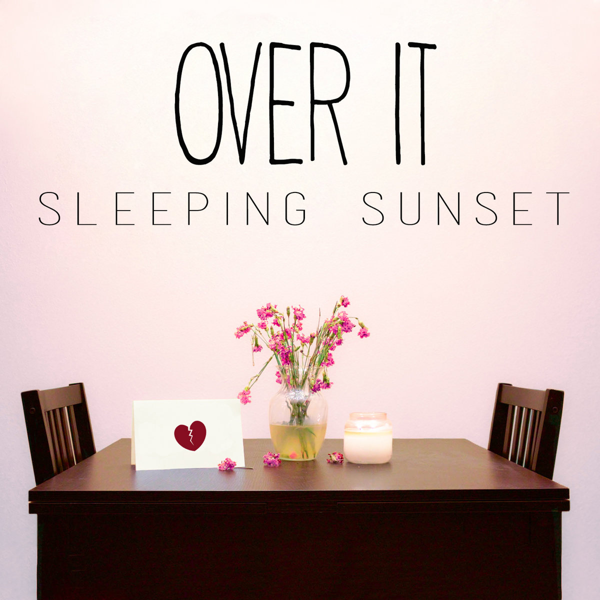 Over It (Single) by Sleeping Sunset