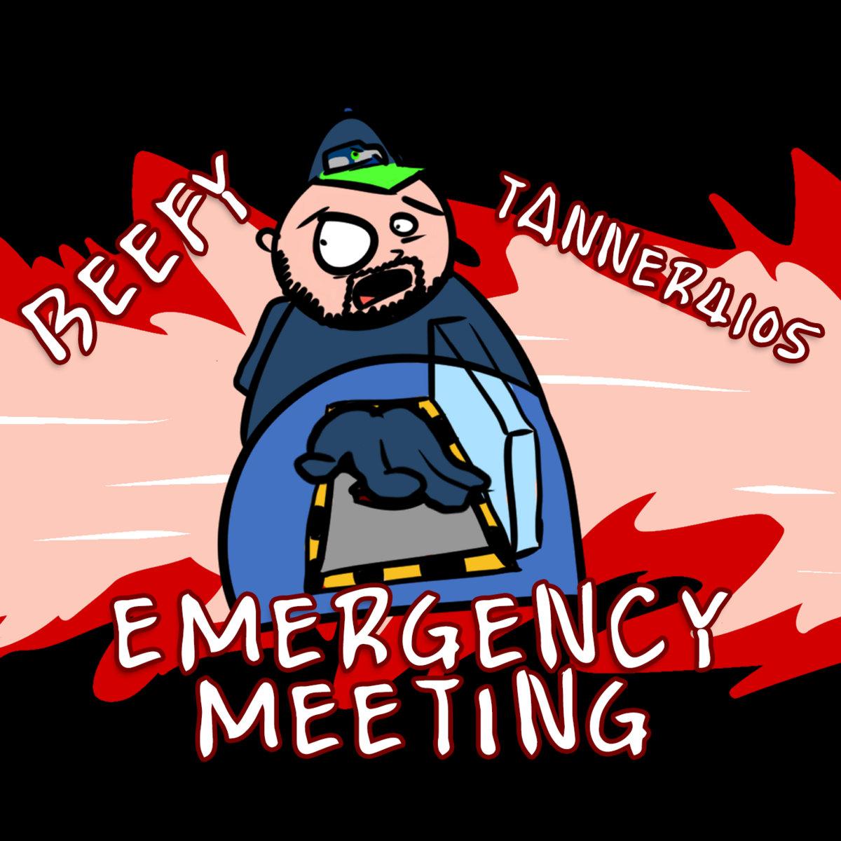 Emergency Meeting Beefy