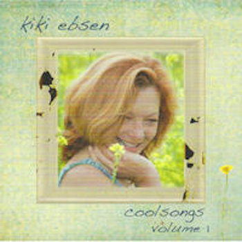 Cool Songs, vol 1 by Kiki Ebsen