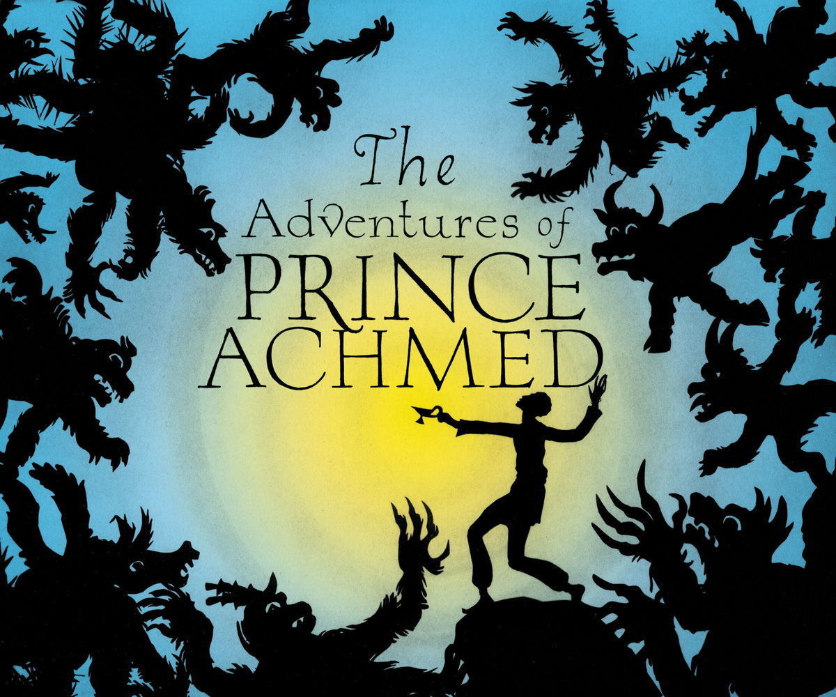The adventures of prince achmed | phillip johnston.