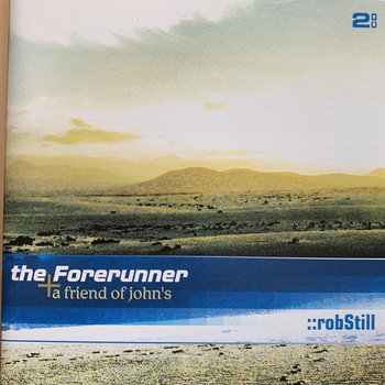 The Forerunner by Rob Still