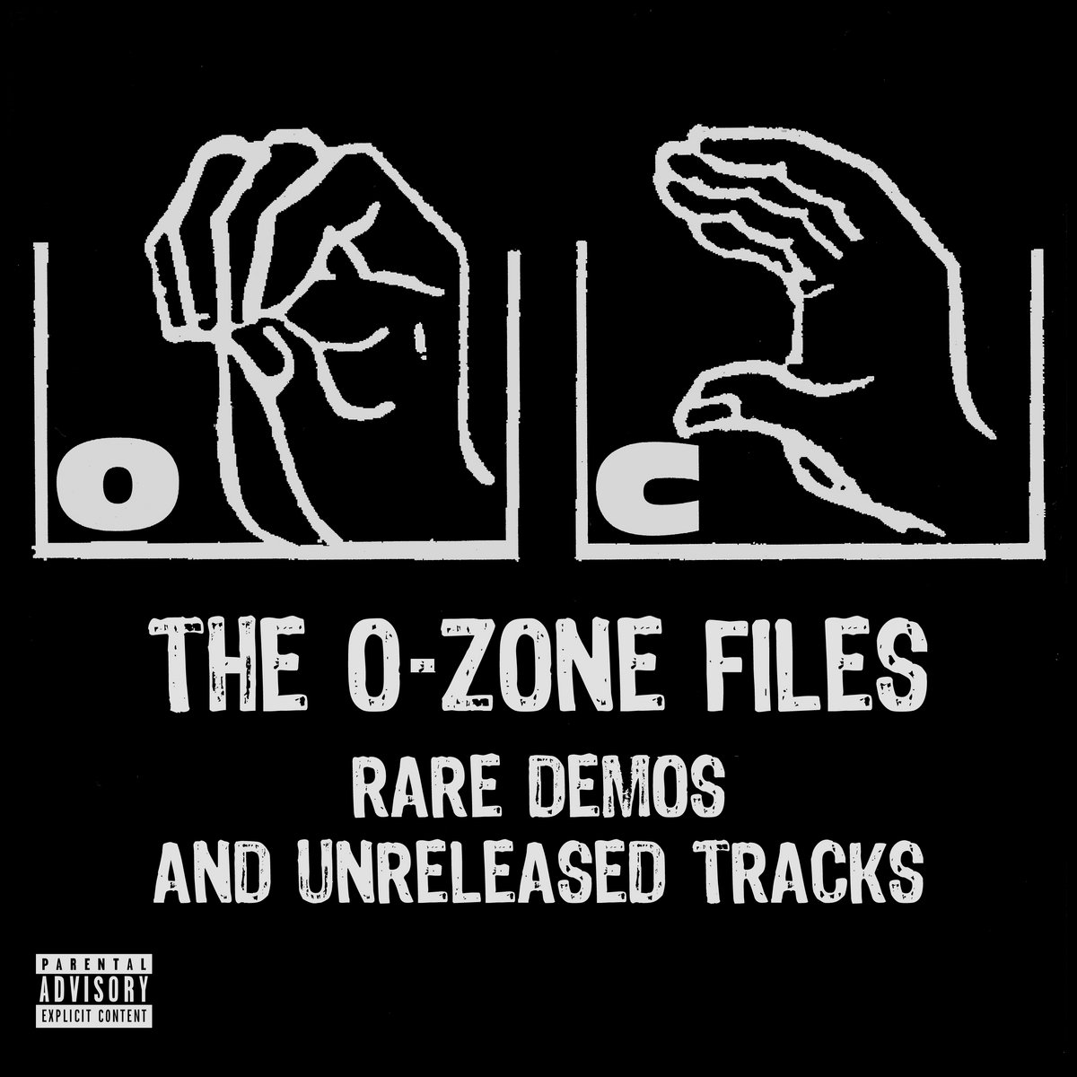 The O-Zone Files: Rare Demos and Unreleased Tracks | O C