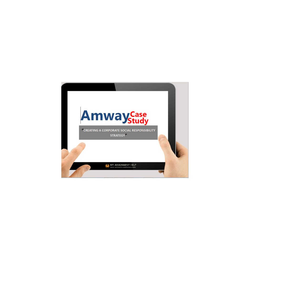 Amway Case Study  Malaysian Assignment Helper By Malaysian Assignment Helper