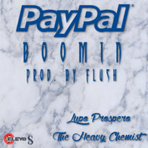 PayPal Boomin Feat. The Heavy Chemist] [Prod. By FLUSH] cover art