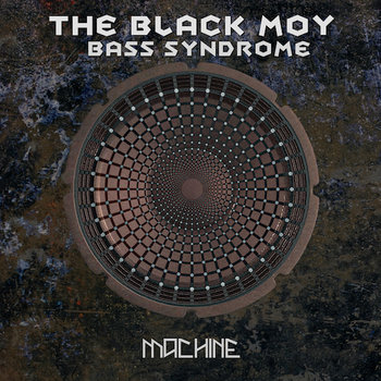 Bass Syndrome EP by The Black Moy