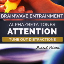 Pay Attention, Focus, & Concentrate - ALPHA/BETA Isochronic Entrainment cover art