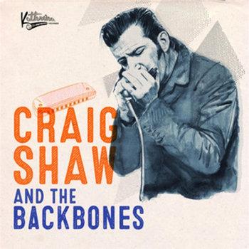 Craig Shaw & The Backbones by Craig Shaw Music