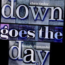 Down Goes The Day (First Takes) cover art