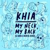Khia - My neck, My back (Dj Dark & Mentol Remix)