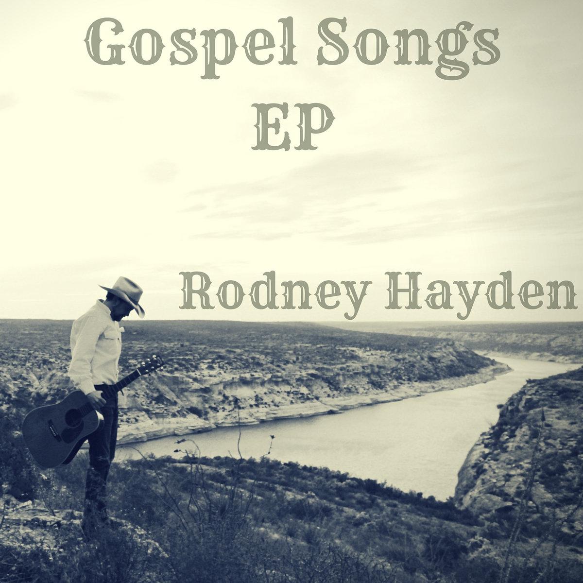 Gospel Songs EP | R  L  Hayden