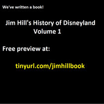 It's a book! Jim Hill's History of Disneyland, Volume 1 cover art