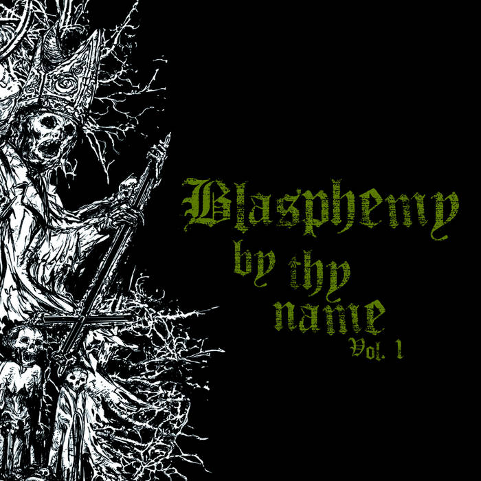 Blasphemy by thy Name Vol. 1 cover art