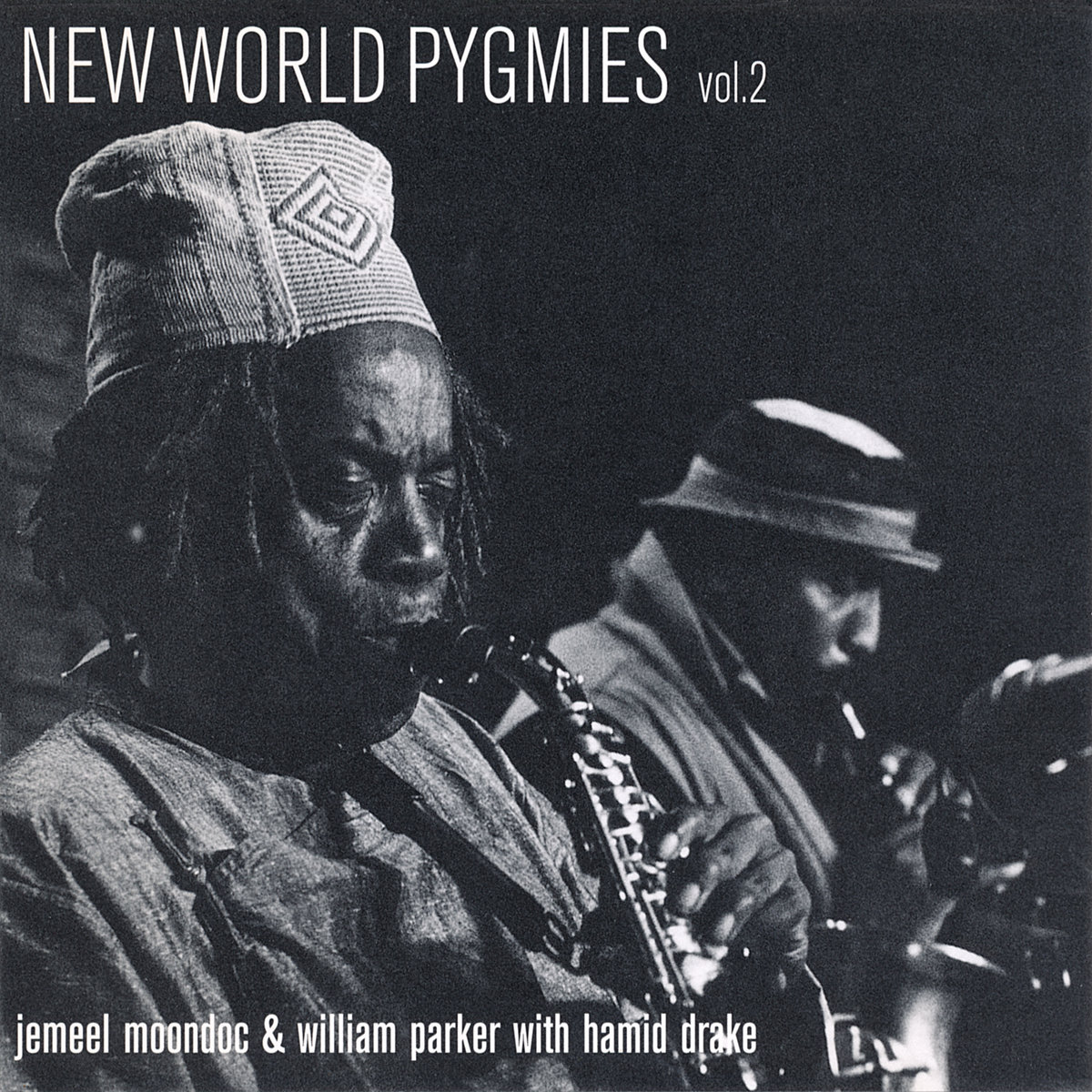 f28721079c6 by Jemeel Moondoc   William Parker with Hamid Drake