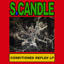 S.Candle - Conditioned Reflex cover art