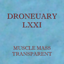 Droneuary LXXI - Transparent cover art