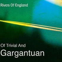 """Of Trivial And Gargantuan"" cover art"