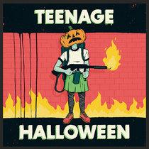 Teenage Halloween cover art