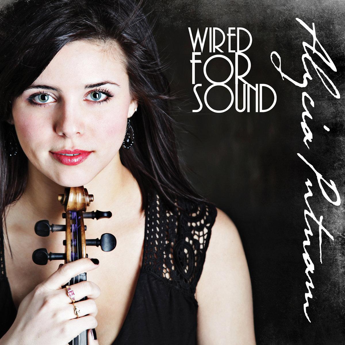 Wired for Sound | Alycia Putnam