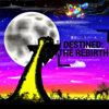 SkyBlew x SublimeCloud - Destined: The Rebirth Cover Art