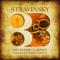 Stravinsky: Three Pieces for Clarinet (Orchestral Suite) cover art