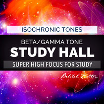 Study Hall - GAMMA Isochronic Tones for Focus & Concentration cover art