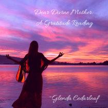 Dear Divine Mother: A Gratitude Reading cover art