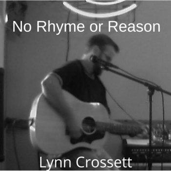 No Rhyme or Reason by Lynn Crossett