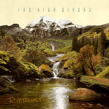 Riverlust by The High Divers