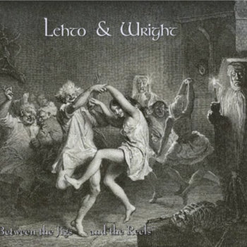 Between the Jigs and the Reels by Lehto and Wright