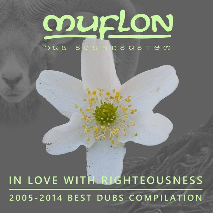 Muflon Dub Soundsystem – In Love With Righteousness