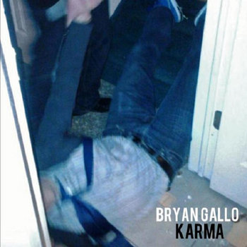 Karma [Digital Maxi Single] by Bryan Gallo
