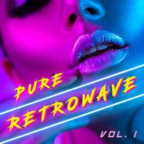 Pure Retrowave, Vol. 1 cover art