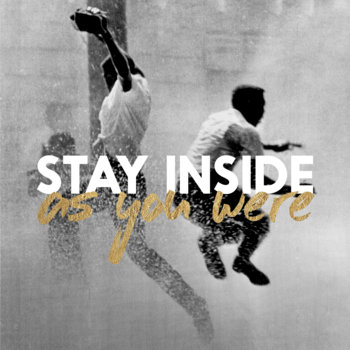 As You Were by Stay Inside