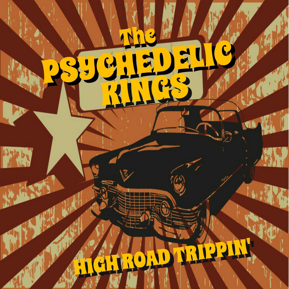 High Road Trippin' | The Psychedelic Kings