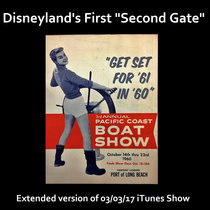 "Disneyland's First ""Second Gate"" cover art"