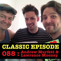 Ep 058 : Andrew Murfett & Lawrence Mooney love the Letter Masters favourite letters cover art