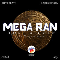 Toss A Coin [Rap Remix] feat. dj-Jo, Kadesh Flow and Ohm-I cover art