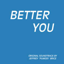 Better You Original Score cover art